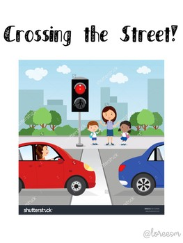 Social Story about Crossing the Street.