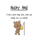Tattle tale- Story about being nosey, bossy and setting goals
