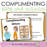 SOCIAL STORY and ACTIVITY  Complimenting Others {Differentiated For K-5th Grade}