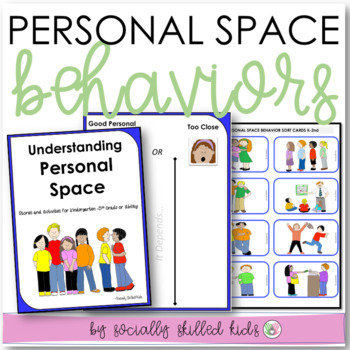SOCIAL SKILLS ACTIVITIES: Personal Space {Differentiated~K