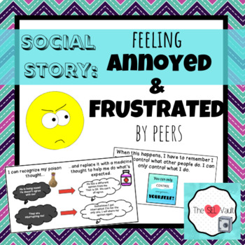 SOCIAL STORY: feeling ANNOYED & FRUSTRATED by peers