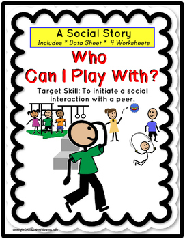 Social Story Autism - INITIATE A SOCIAL INTERACTION WITH A PEER Special Needs