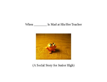 Social Story for Older Students:  Dealing with Anger Towards Teachers/Adults