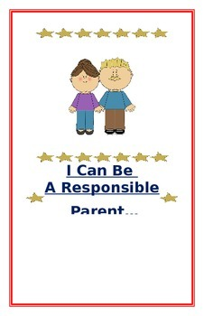 """Social Story for Parents- """"I Can Be A Responsible Parent W"""