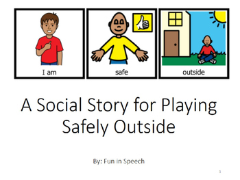 Social Story for Playing Safely Outside