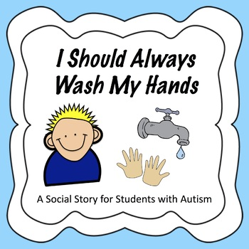 Social Story for Students With Autism - Washing Your Hands