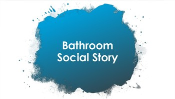 Social Story for the Bathroom