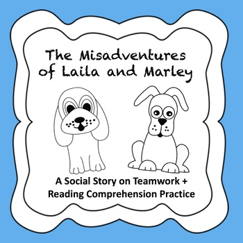 Social Story on Teamwork + Reading Comprehension Practice