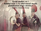 Social Studies 10-1 Related Issue 1 Globalization and Identity Essay