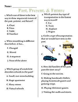 Social Studies: 1.1  Past, Present and Future Test