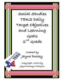 Social Studies 2nd Grade TEKS Daily Target Objectives