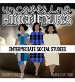 Social Studies 4-5: Uncovering Hidden Figures