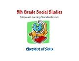Social Studies: 5th Grade Missouri Learning Standards Checklist of Skills