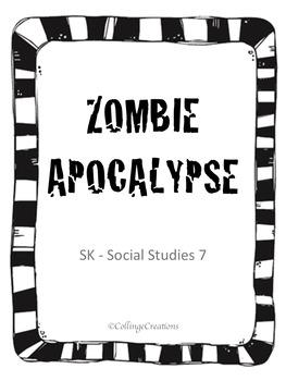 Social Studies 7 - Zombie Apocalypse - SK
