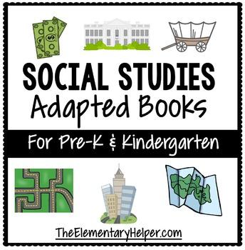 Social Studies Adapted Book for Preschool and Kindergarten