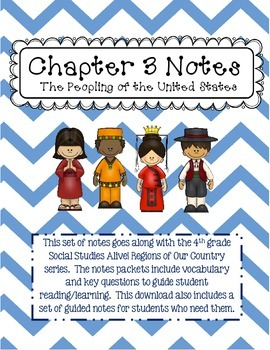 Social Studies Alive Ch. 3 Notes 4th Grade
