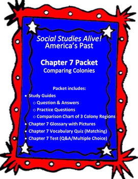 Social Studies Alive! Comparing Colonies Chapter 7 Packet