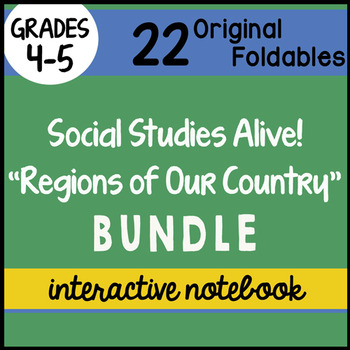 Social Studies Alive! Regions of Our Country Interactive Notebook Bundle