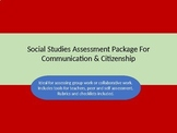 Social Studies Assessment Package for Communication and Ci