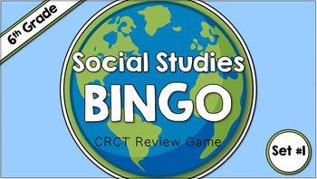 Social Studies BINGO - 6th Grade CRCT Review (Set 1 of 2)