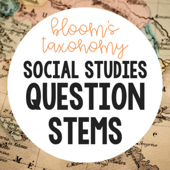 Bloom's Question Stems (Social Studies)