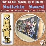Social Studies Bulletin Board - How Do You Measure Up in H