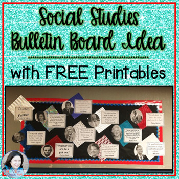 Social Studies Bulletin Board: Quotes from Famous Americans
