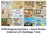 Social Studies Bundle Collection ~ 12 STEM Engineering Packs ~ 62 Challenges!