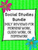 Social Studies Bundle-Daily Reviews for Morning Work, Homework, or Class Work