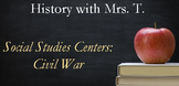 Social Studies Centers: Civil War