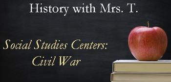 Social Studies Centers: Civil War
