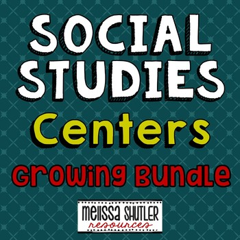 Social Studies Centers Growing Bundle