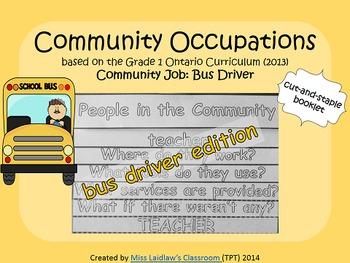 Social Studies: Community Occupations Booklet - Bus Driver {Ontario Curriculum}