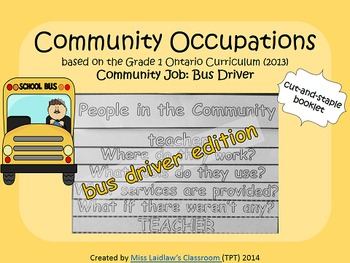 Social Studies: Community Occupations Booklet - Bus Driver {Ontario Curriculum}