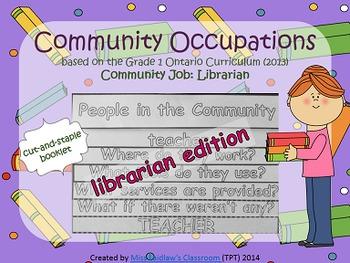 Social Studies: Community Occupations Booklet - Librarian {Ontario Curriculum}