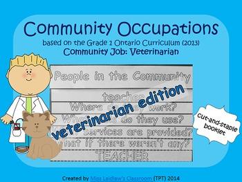 Social Studies: Community Occupations Booklet - Vet {Ontario Curriculum}