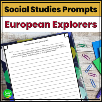European Explorers Journal Prompts & Constructed Responses