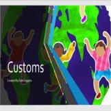 Social Studies - Customs (No-Prep Digital Lesson)