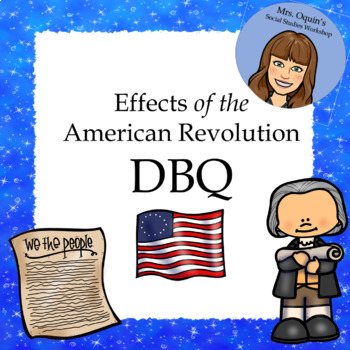 Social Studies DBQ: Effects of the American Revolution