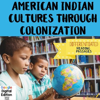 Social Studies DIGITAL Passages American Indian Cultures to Colonization Texts