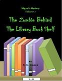 Social Studies EBook: Miguel's Mystery Volume 1: The Zombie Behind...