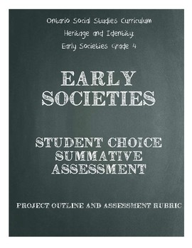 Social Studies- Early Societies Project Outline and Rubric