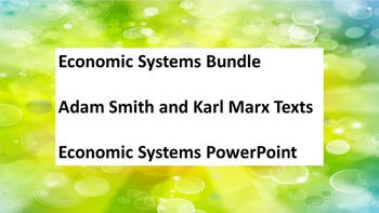Social Studies Economic Systems Marx Adam Smith Texts Bundle
