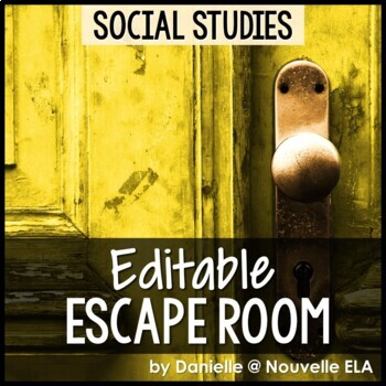 Social Studies Escape Room (editable)