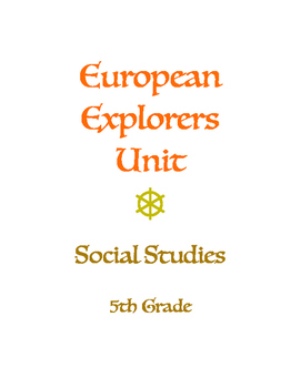 Social Studies European Explorers Unit