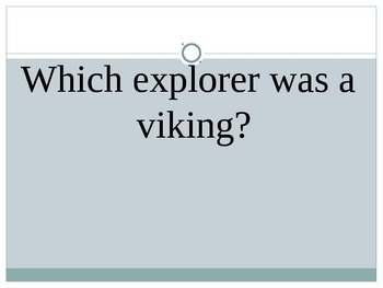 Social Studies: Explorer Trivia Game!
