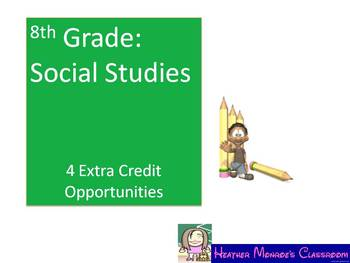 Social Studies Extra Credit--8th Grade