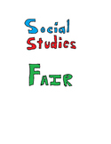 Social Studies Fair Pack - Complete with directions and rubrics