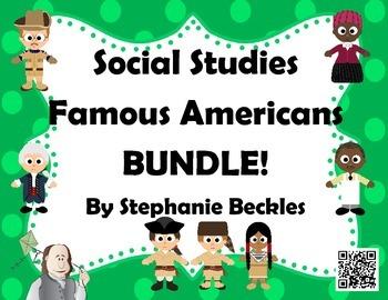 Social Studies Famous Americans BUNDLE!