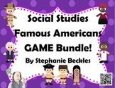 Social Studies Famous Americans GAME Bundle!